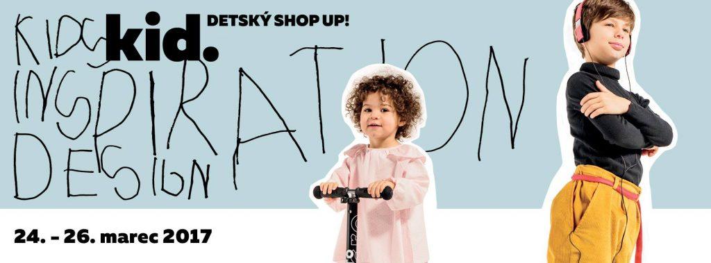 Mílniky.sk budú na Kid. Detský Shop Up